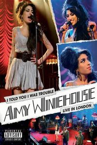 Cover Amy Winehouse - I Told You I Was Trouble - Live In London [DVD]